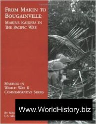 From Makin To Bougainville Marine Raiders In The Pacific War