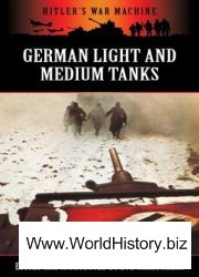 German Light and Medium Tanks (Hitler's War Machine)