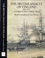 The British Assault on Finland 1854-1855: A Forgotten Naval War