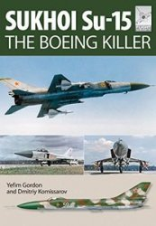 Flight Craft 5: Sukhoi Su-15: The 'Boeing Killer'