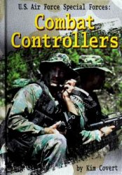 U.S. Air Force Special Forces: Combat Controllers