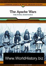 The Apache Wars. The final resistance.