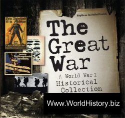 The Great War: A World War I Historical Collection
