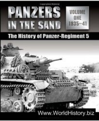 Panzers in the Sand: Vol.1, The History of Panzer-Regiment 5, 1935-41
