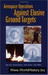 Aerospace Operations Against Elusive Ground Targets