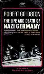 The Life and Death of Nazi Germany