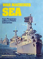 War Machines Sea: From Phoenician Galleys to Polaris Submarines