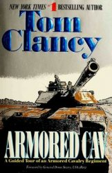 Armored Cav - A Guided Tour of an Armored Cavalry Regiment