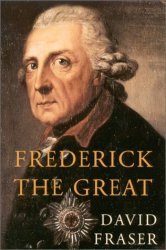 Frederick the Great, King of Prussia