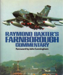 Raymond Baxter's Farnborough Commentary