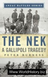 The Nek: A Gallipoli Tragedy (Anzac Battles)