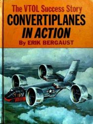Convertiplanes in Action: The VTOL Success Story