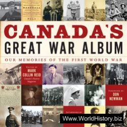 Canada's Great War Album: Our Memories of the First World War