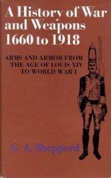 A History of War and Weapons, 1660 to 1918