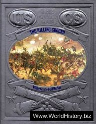 The Killing Ground - Wilderness to Cold Harbor (The Civil War Series)
