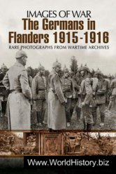 The Germans in Flanders 1915-1916