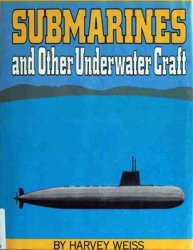 Submarines and Other Underwater Craft