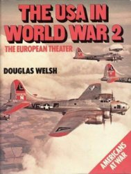 The USA in World War 2: The European Theater