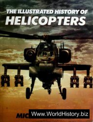 The Illustrated History of Helicopters