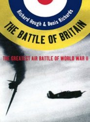 The Battle of Britain. The Greatest Air Battle of World War II
