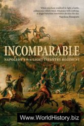 Incomparable: Napoleon's 9th Light Infantry Regiment (Osprey General Military)