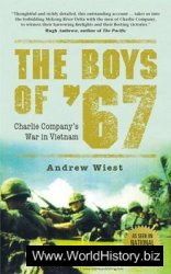 The Boys of '67: Charlie Company's War in Vietnam (Osprey General Military)