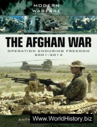The Afghan War: Operation Enduring Freedom 2001-2014