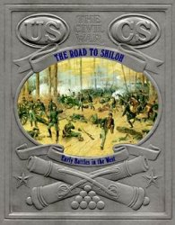 The Road to Shiloh - Early Battles in the West