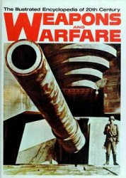 The Illustrated Encyclopedia of 20th Century Weapons and Warfare 2