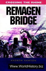 Remagen Bridge: 9th Armoured Infantry Division