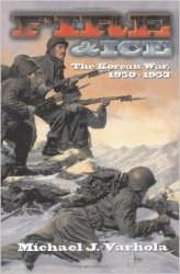 Fire and Ice : The Korean War, 1950-1953
