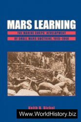 Mars Learning The Marine Corp's Development of Small Wars Doctrine, 1915-1940