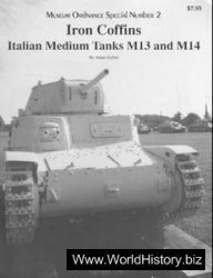 Museum Ordnance Special 02 Iron Coffins.Italian Medium Tanks M13 & M14
