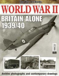 World War II Britain Alone 1939/1940