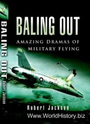 Baling Out: Amazing Dramas of Military Flying