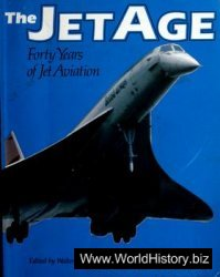 The Jet Age - Forty Years of Jet Aviation