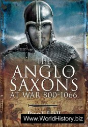 Anglo-Saxons at war 800-1066