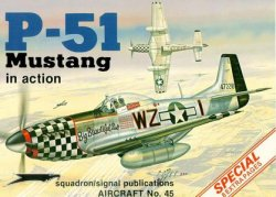 Squadron/Signal Publications 1045: P-51 Mustang in action - Aircraft Number 45