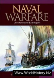 Naval Warfare: An International Encyclopedia - 3 Vol set