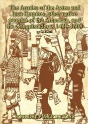 The Armies of the Aztec and Inca Empires