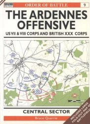 Order of Battle 9: The Ardennes Offensive US VII & VIII Corps and British XXX Corps - Central Sector