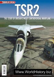 TSR2: The Story of Britain's Most Controversial Warplane