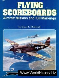 Squadron/Signal Publications 6061: Flying Scoreboards: Aircraft Mission and Kill Markings - Aircraft Specials series