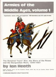 Armies of the Middle Ages, volume 1