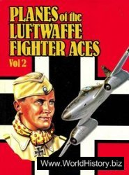 Planes of the Luftwaffe Fighter Aces Volume 2