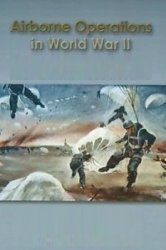 Airborne Operations In World War II, European Theater