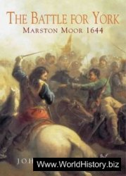 The Battle for York - Marston Moor 1644