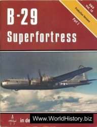 B-29 Superfortress: In Detail & Scale (D & S ; Vol. 10) Part 1
