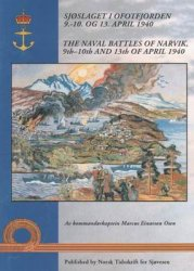 The Naval Battles of Narvik 9th-10th and 13th of April 1940