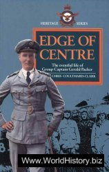 Edge of Centre - The Eventful Life of Group Captain Gerald Packer